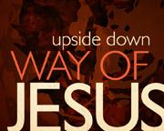 Upside down way of jesus